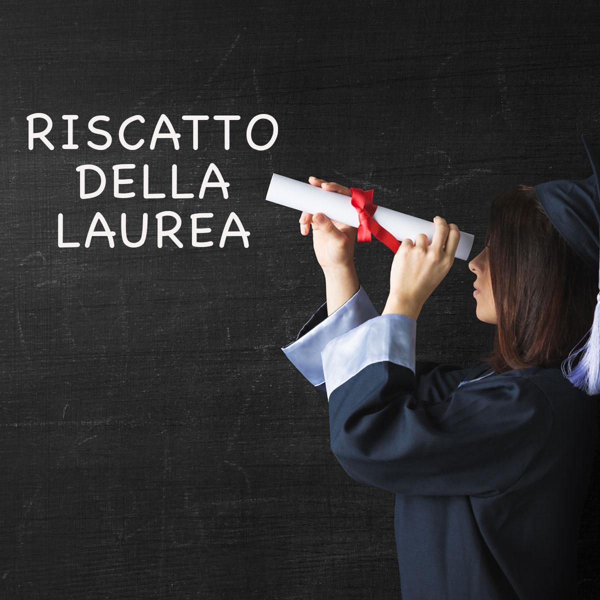 Come si effettua il riscatto della laurea